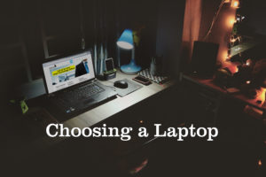 Choosing a Laptop